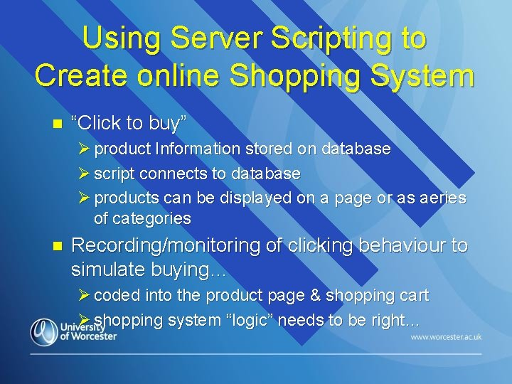 """Using Server Scripting to Create online Shopping System n """"Click to buy"""" Ø product"""