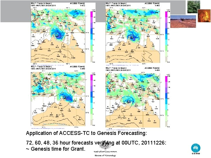 Application of ACCESS-TC to Genesis Forecasting: 72, 60, 48, 36 hour forecasts verifying at