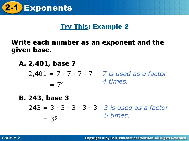 2 -1 Exponents Insert Lesson Title Here Try This: Example 2 Write each number