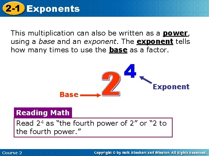2 -1 Exponents This multiplication can also be written as a power, using a