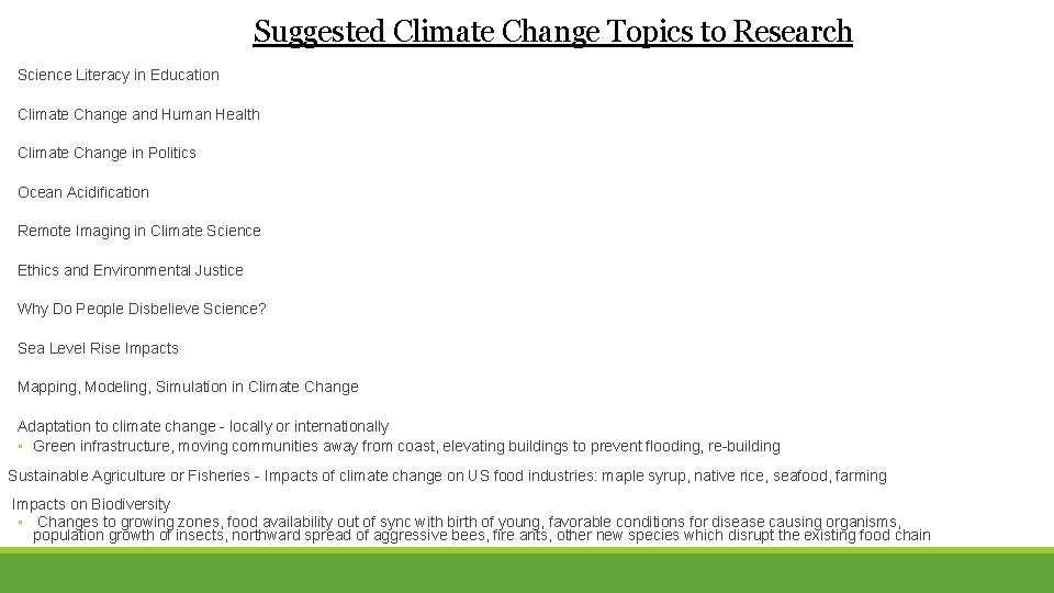 Suggested Climate Change Topics to Research Science Literacy in Education Climate Change and Human