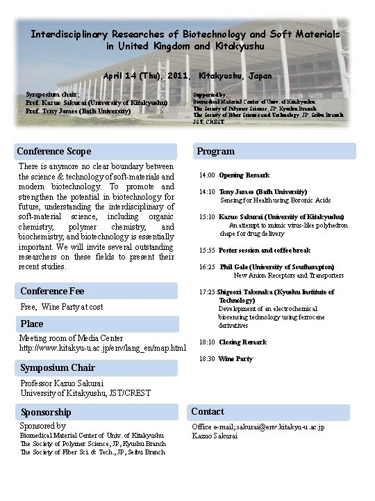 Interdisciplinary Researches of Biotechnology and Soft Materials in United Kingdom and Kitakyushu April 14