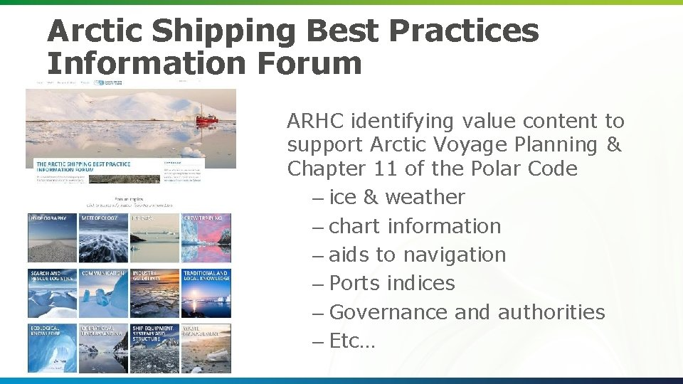Arctic Shipping Best Practices Information Forum ARHC identifying value content to support Arctic Voyage