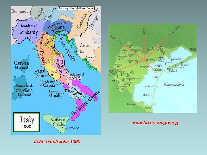 Venetië en omgeving Italië omstreeks 1000