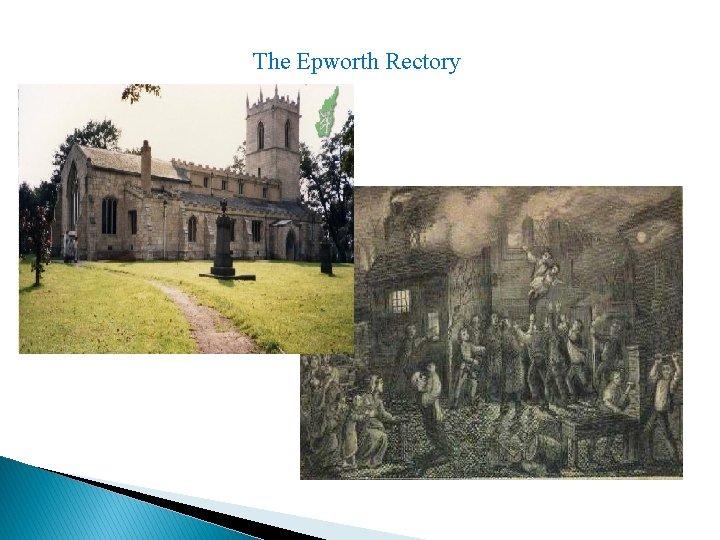 The Epworth Rectory