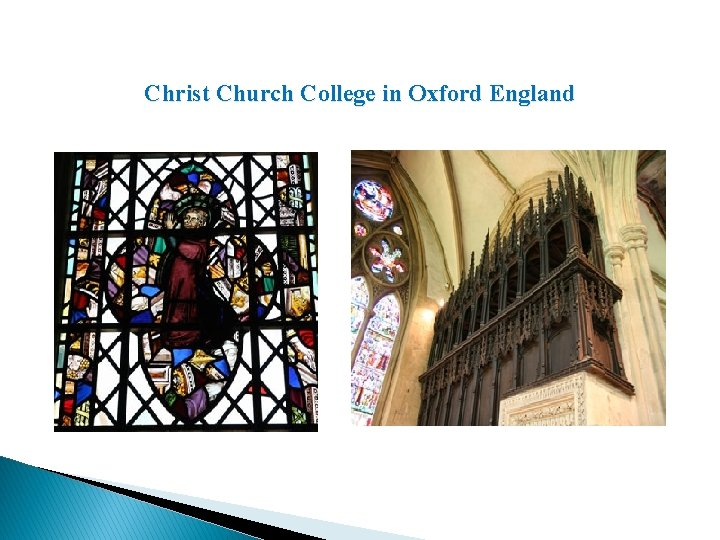 Christ Church College in Oxford England