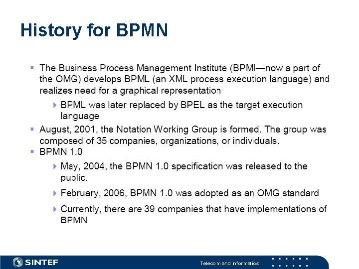 History for BPMN Telecom and Informatics
