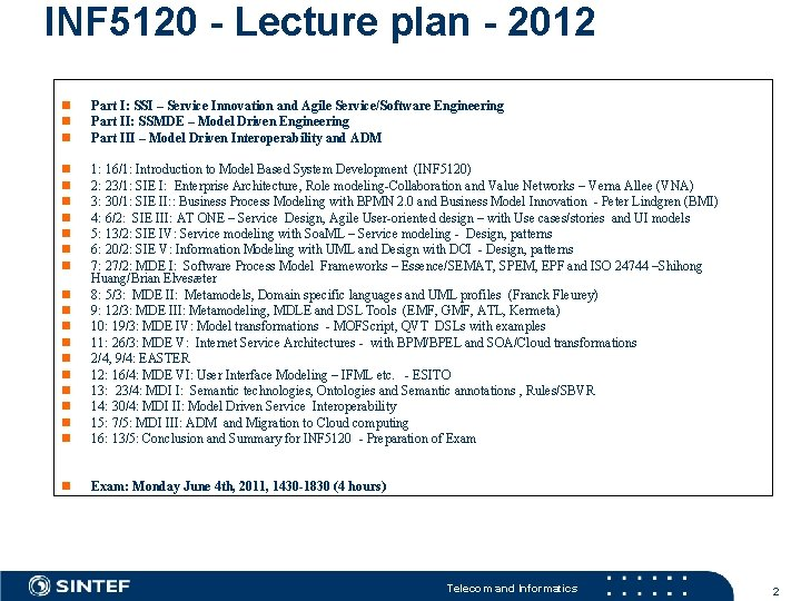 INF 5120 - Lecture plan - 2012 Part I: SSI – Service Innovation and