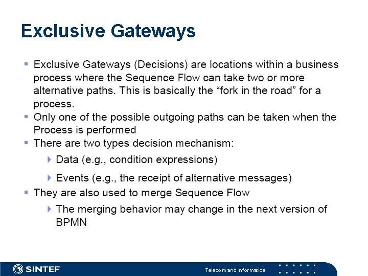 Exclusive Gateways Telecom and Informatics
