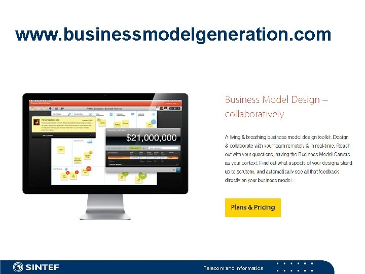 www. businessmodelgeneration. com Telecom and Informatics