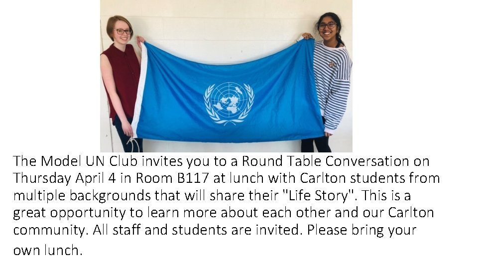 The Model UN Club invites you to a Round Table Conversation on Thursday April