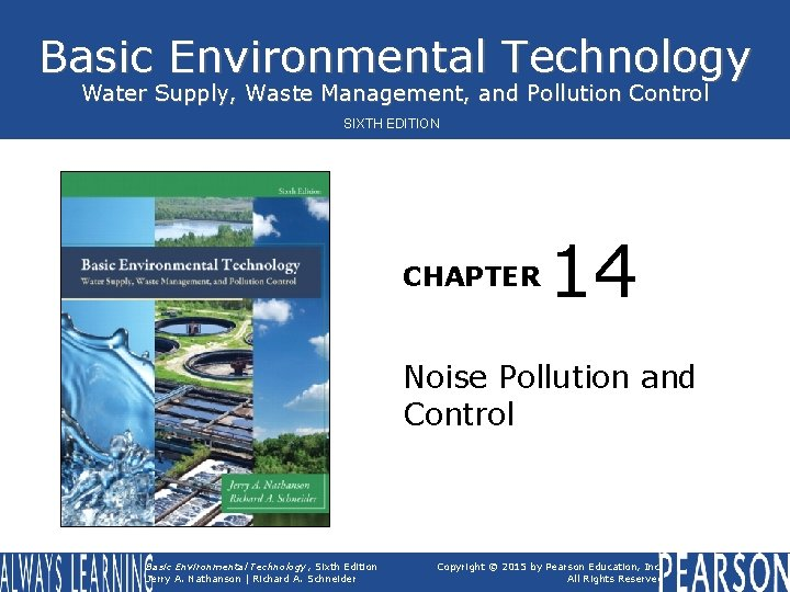 Basic Environmental Technology Water Supply, Waste Management, and Pollution Control SIXTH EDITION CHAPTER 14
