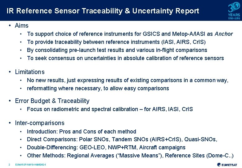 IR Reference Sensor Traceability & Uncertainty Report • Aims • • To support choice