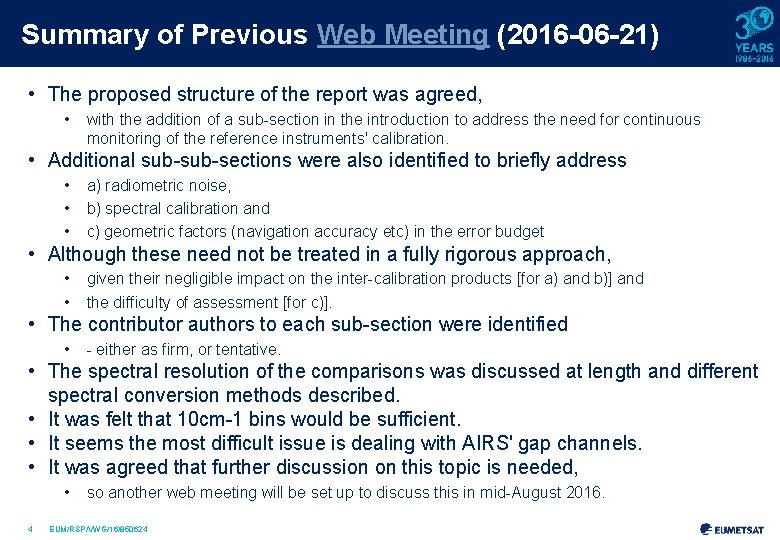 Summary of Previous Web Meeting (2016 -06 -21) • The proposed structure of the