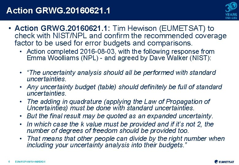 Action GRWG. 20160621. 1 • Action GRWG. 20160621. 1: Tim Hewison (EUMETSAT) to check