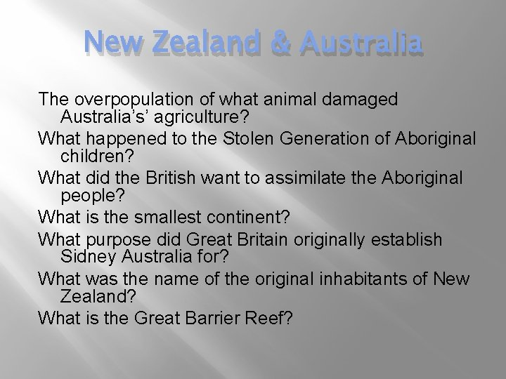 New Zealand & Australia The overpopulation of what animal damaged Australia's' agriculture? What happened