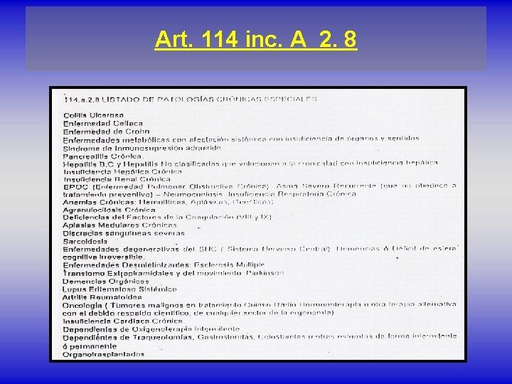 Art. 114 inc. A 2. 8