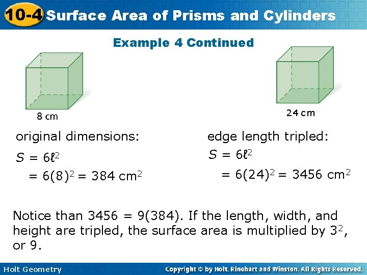 10 -4 Surface Area of Prisms and Cylinders Example 4 Continued 24 cm original