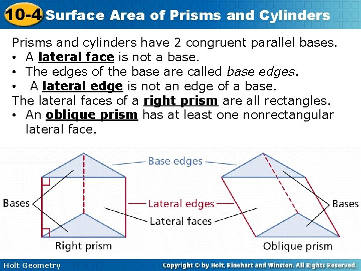 10 -4 Surface Area of Prisms and Cylinders Prisms and cylinders have 2 congruent