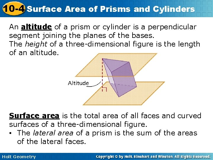 10 -4 Surface Area of Prisms and Cylinders An altitude of a prism or