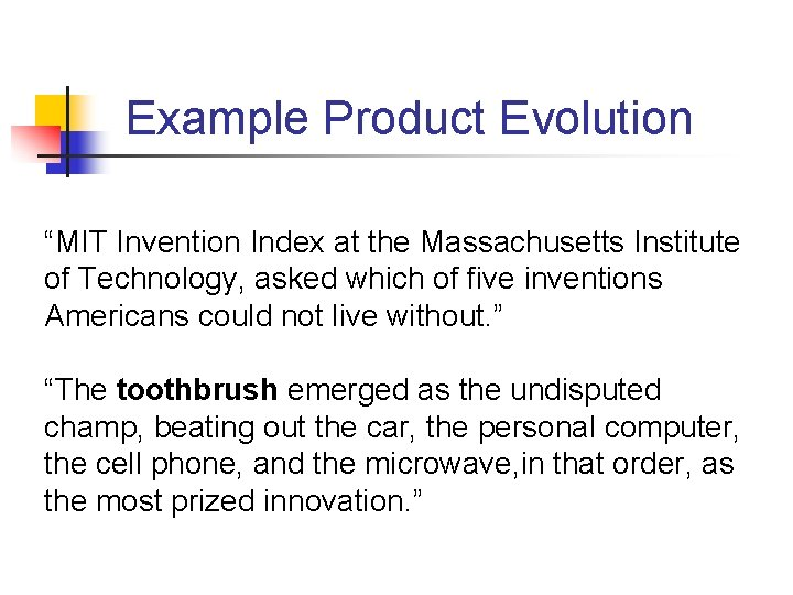 """Example Product Evolution """"MIT Invention Index at the Massachusetts Institute of Technology, asked which"""