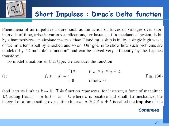 Company LOGO Short Impulses : Dirac's Delta function Continued 37