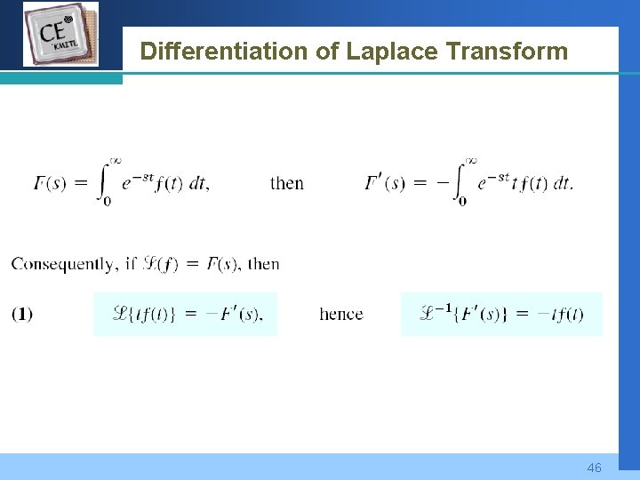 Company LOGO Differentiation of Laplace Transform 46