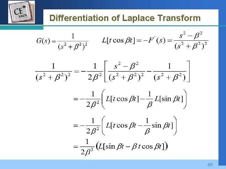 Company LOGO Differentiation of Laplace Transform 49