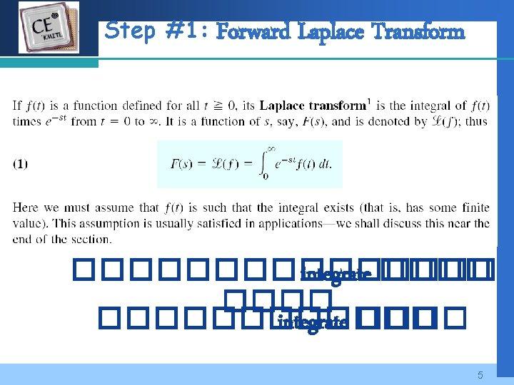 Company LOGO Step #1: Forward Laplace Transform �������� integrate ���� 5