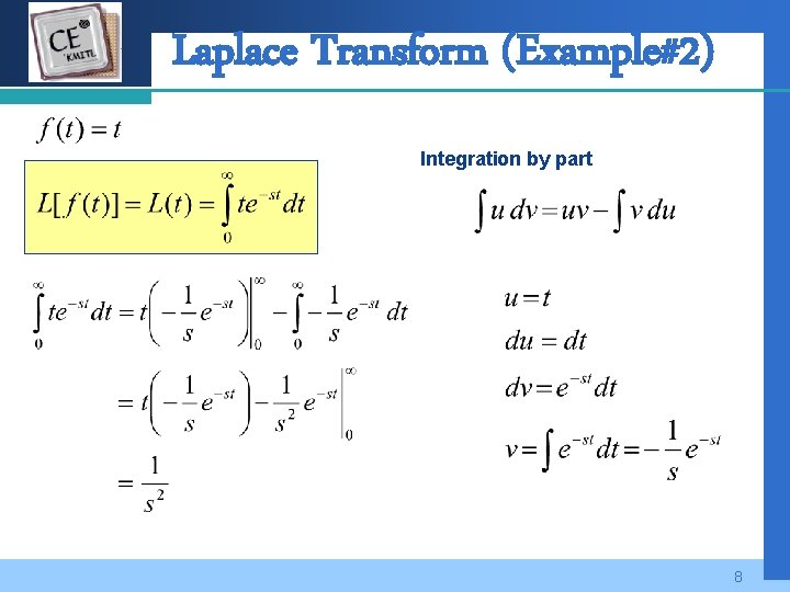 Company LOGO Laplace Transform (Example#2) Integration by part 8