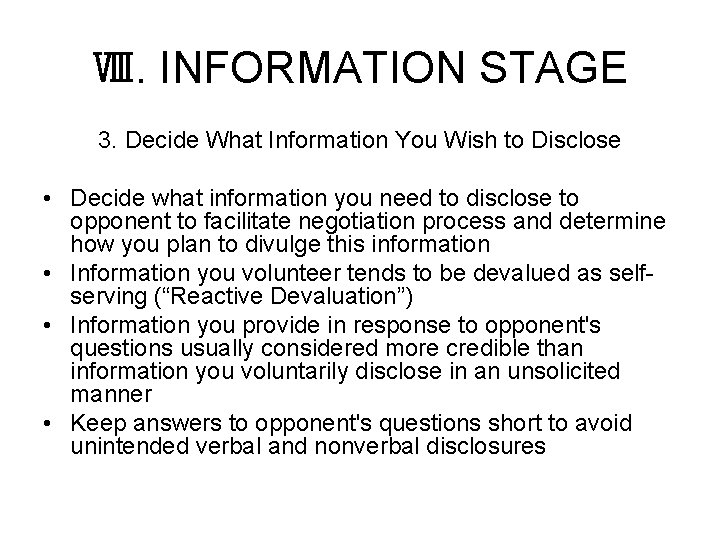 Ⅷ. INFORMATION STAGE 3. Decide What Information You Wish to Disclose • Decide what