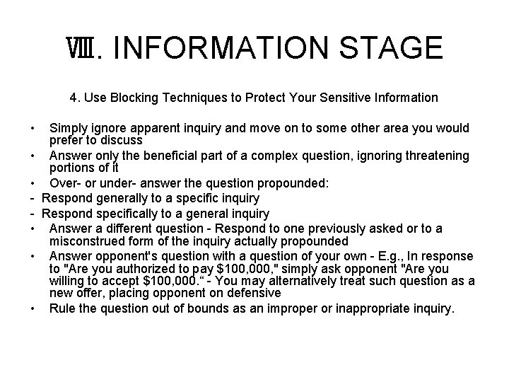 Ⅷ. INFORMATION STAGE 4. Use Blocking Techniques to Protect Your Sensitive Information • Simply
