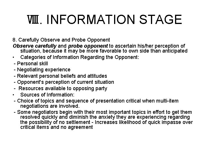 Ⅷ. INFORMATION STAGE 8. Carefully Observe and Probe Opponent Observe carefully and probe opponent
