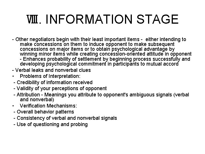 Ⅷ. INFORMATION STAGE - Other negotiators begin with their least important items - either
