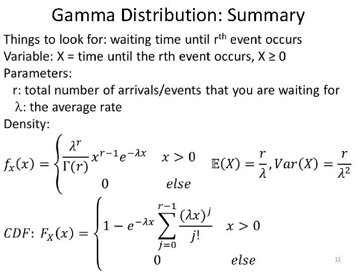 Gamma Distribution: Summary • 11
