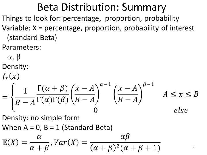 • Beta Distribution: Summary 15