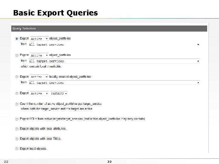 Basic Export Queries 22 22