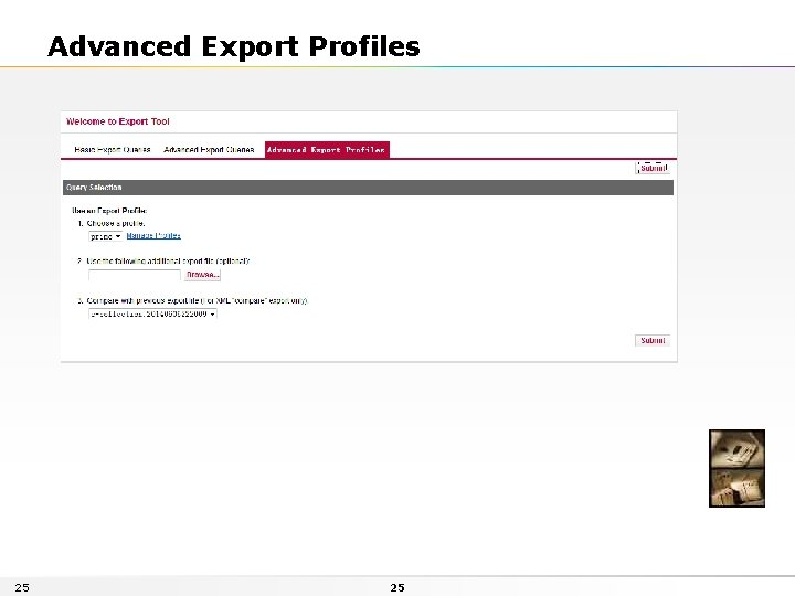Advanced Export Profiles 25 25