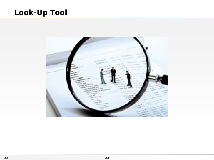 Look-Up Tool 33 33