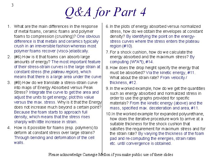 3 Q&A for Part 4 1. What are the main differences in the response