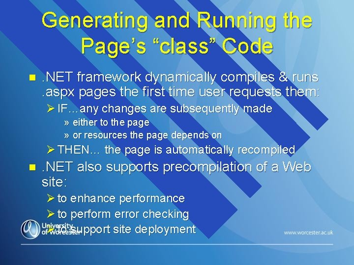 """Generating and Running the Page's """"class"""" Code n . NET framework dynamically compiles &"""
