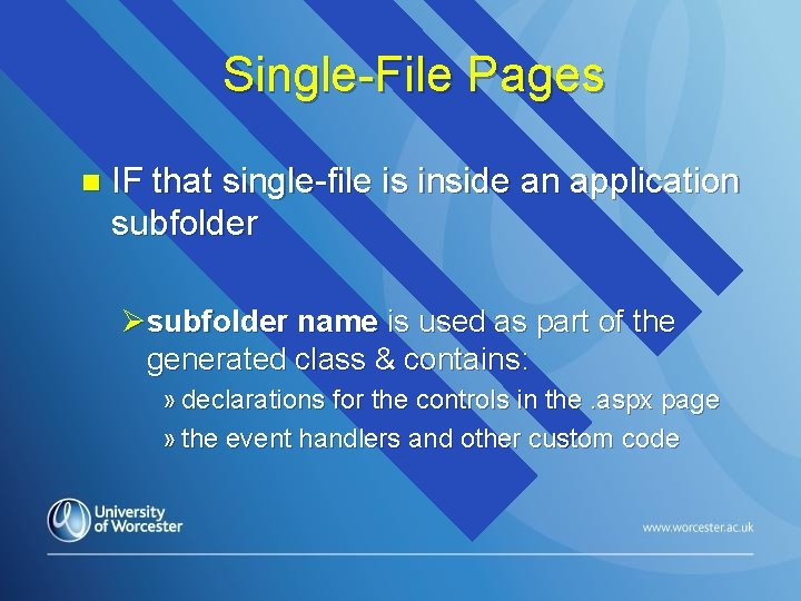 Single-File Pages n IF that single-file is inside an application subfolder Øsubfolder name is