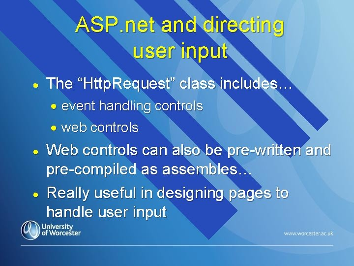 """ASP. net and directing user input · The """"Http. Request"""" class includes… · event"""
