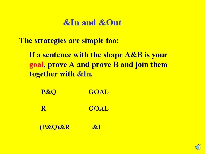 &In and &Out The strategies are simple too: If a sentence with the shape