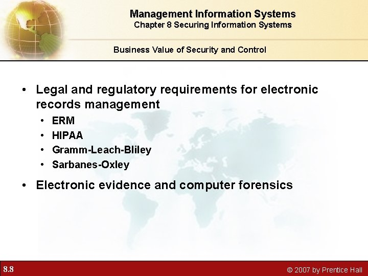 Management Information Systems Chapter 8 Securing Information Systems Business Value of Security and Control