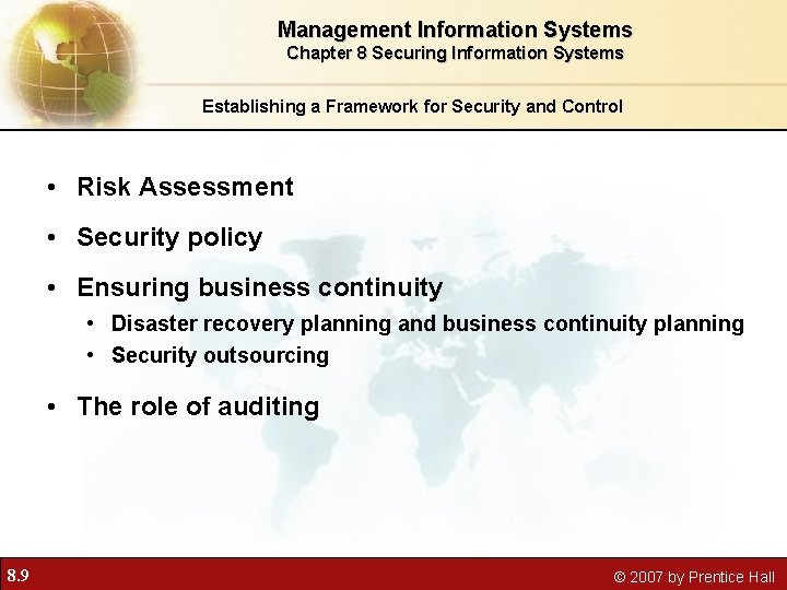 Management Information Systems Chapter 8 Securing Information Systems Establishing a Framework for Security and
