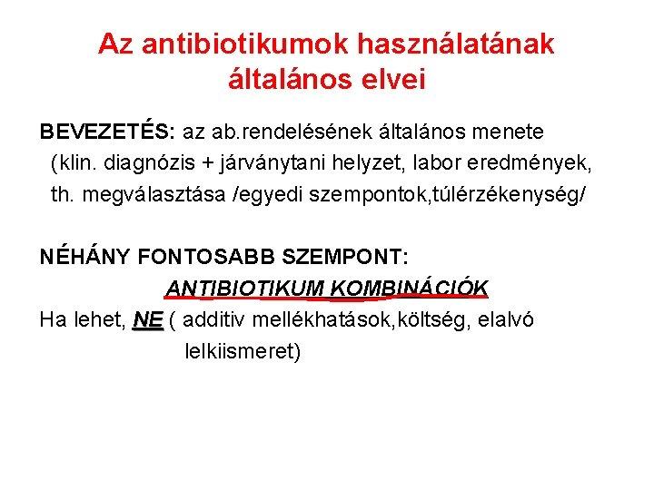 Széles spektrumú antibiotikumok a krónikus prosztatagyulladás kezelésében