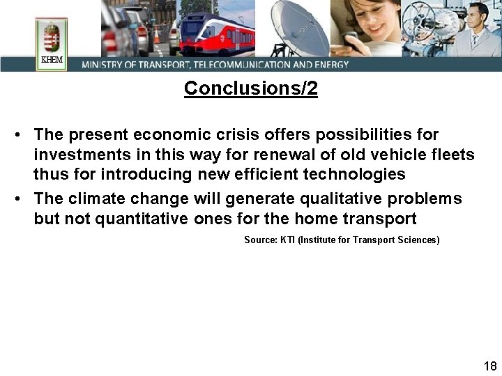 Conclusions/2 • The present economic crisis offers possibilities for investments in this way for