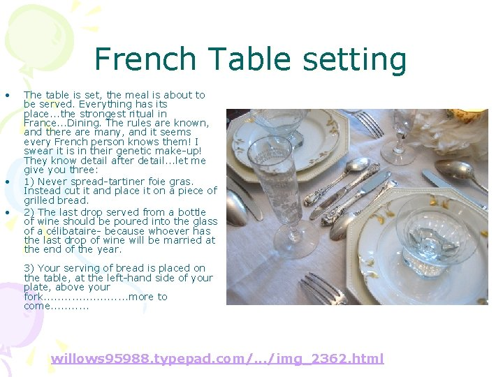 French Table setting • • • The table is set, the meal is about