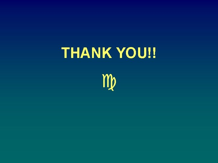 THANK YOU!! c